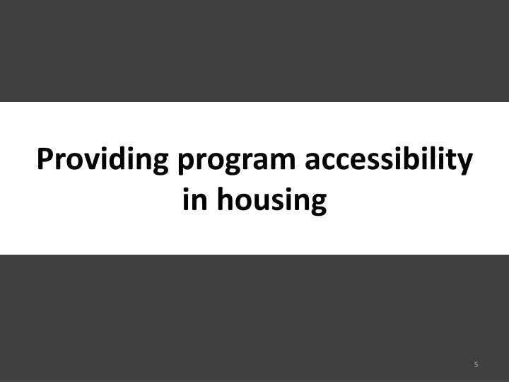 Providing program accessibility