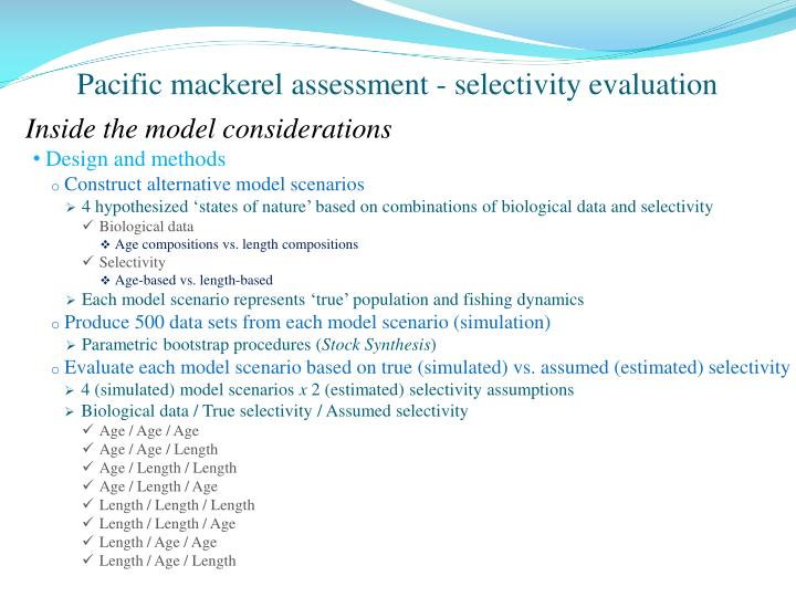 Pacific mackerel assessment - selectivity evaluation