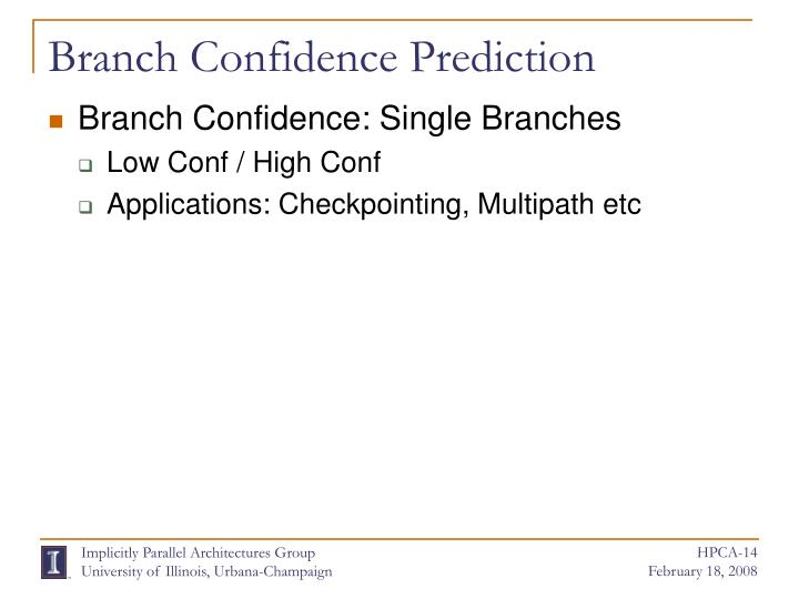 Branch Confidence Prediction