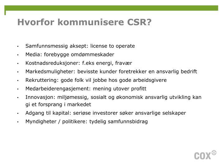 Hvorfor kommunisere CSR?