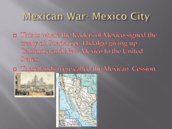 Mexican War- Mexico City