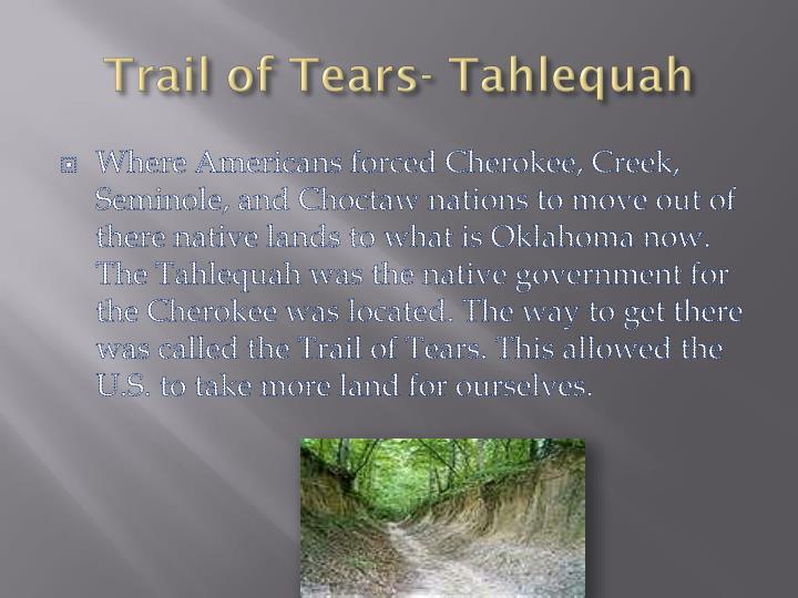 Trail of Tears- Tahlequah