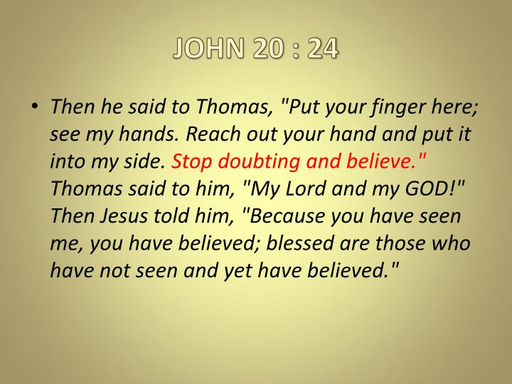 JOHN 20 : 24