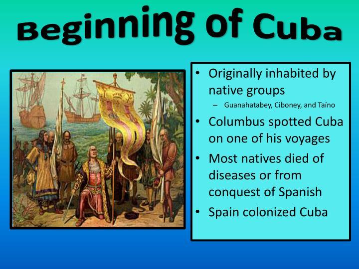 Beginning of Cuba