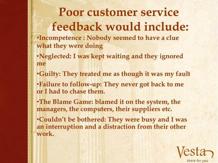 Poor customer service