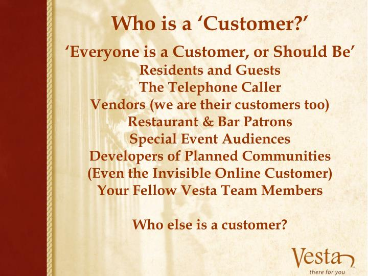 Who is a 'Customer?'