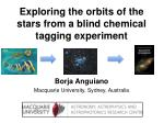 exploring the orbits of the stars from a blind chemical tagging experiment