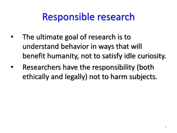 Responsible research