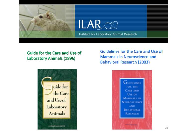 Guidelines for the Care and Use of Mammals in Neuroscience and Behavioral Research (2003)