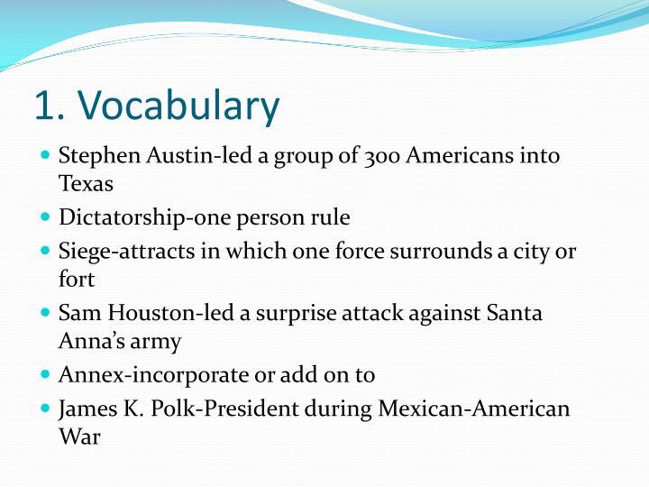 1. Vocabulary