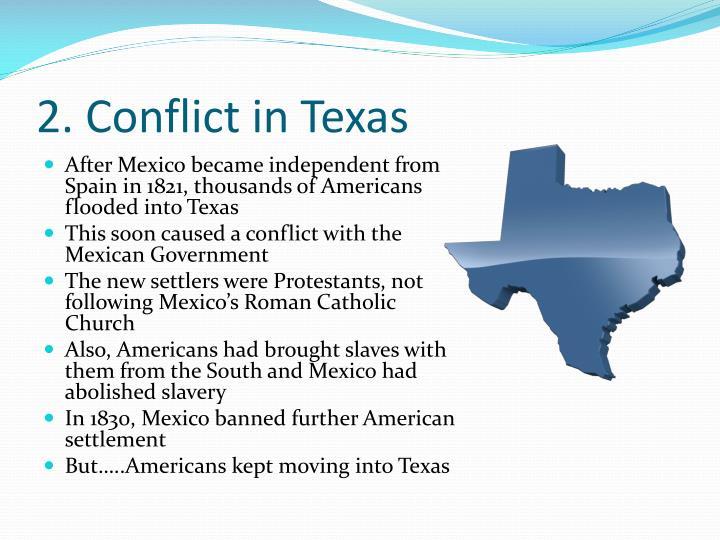 2. Conflict in Texas