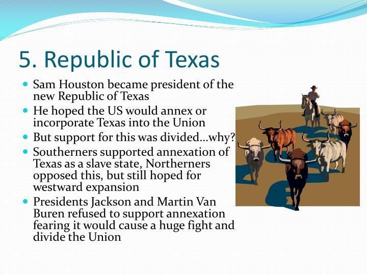 5. Republic of Texas