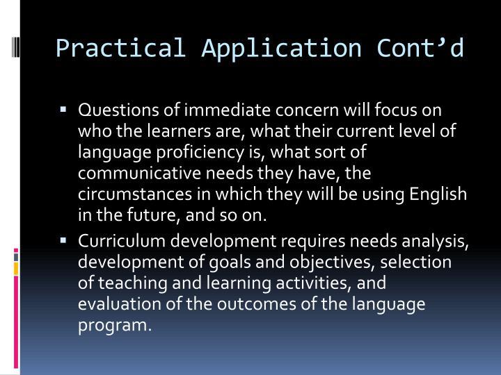 Practical Application Cont'd