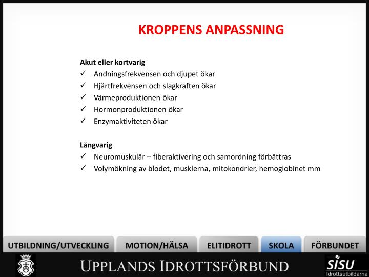 KROPPENS ANPASSNING