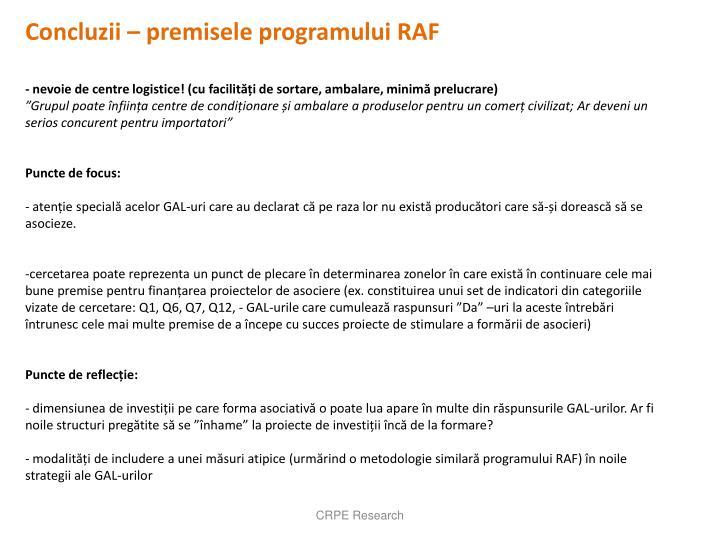 Concluzii – premisele programului RAF