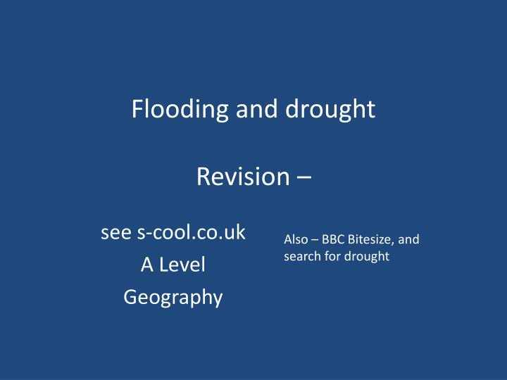 Flooding and drought revision