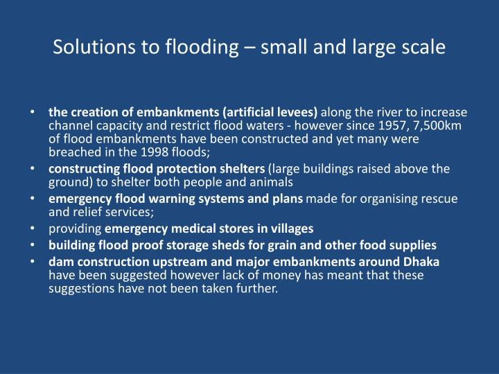 Solutions to flooding – small and large scale