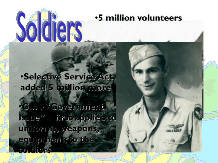 5 million volunteers