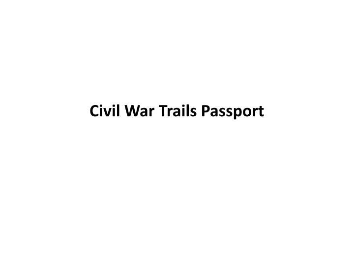 Civil War Trails Passport