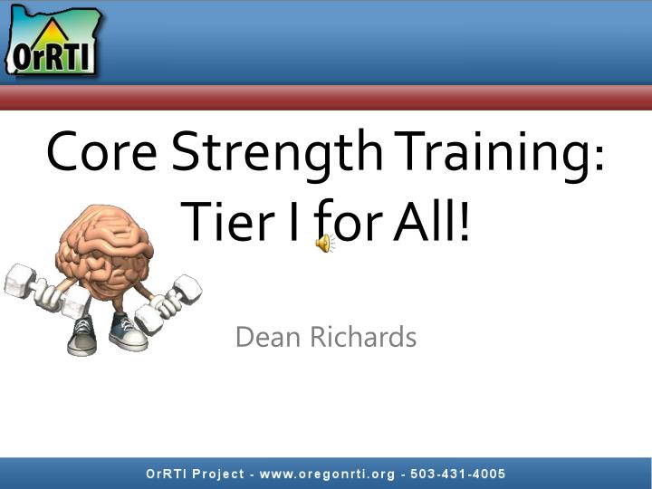 Core strength training tier i for all