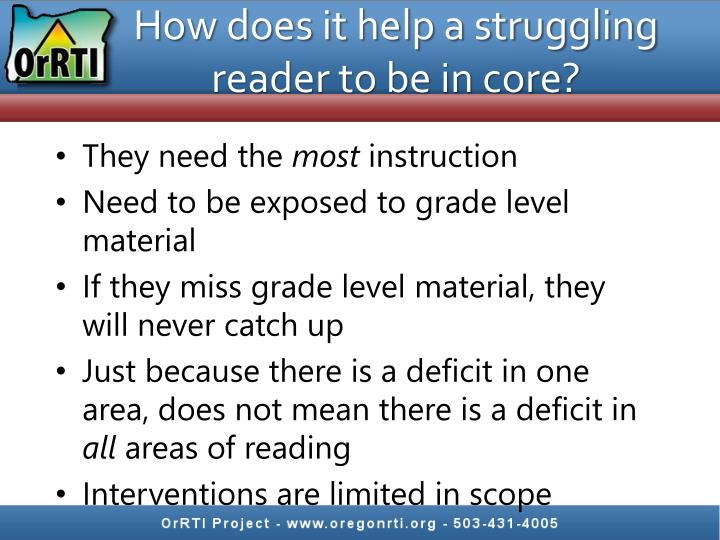 How does it help a struggling reader to be in core?