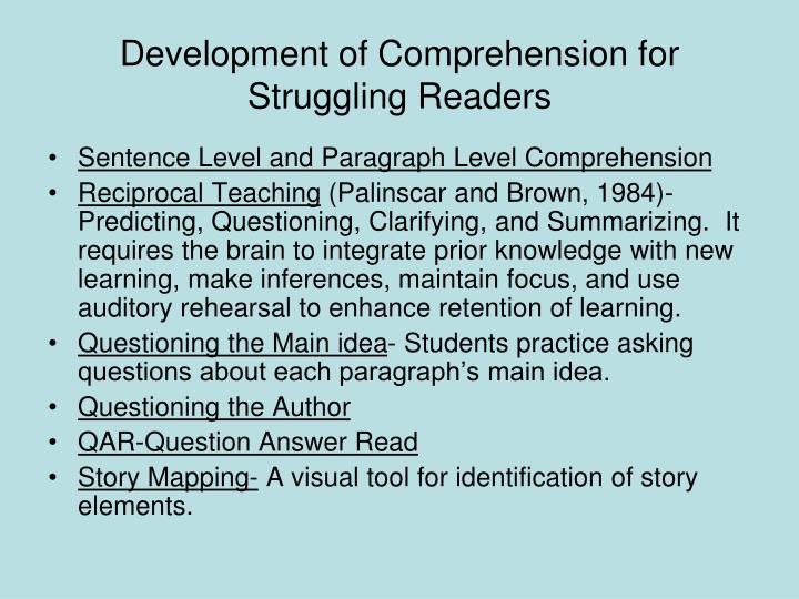Development of Comprehension for Struggling Readers
