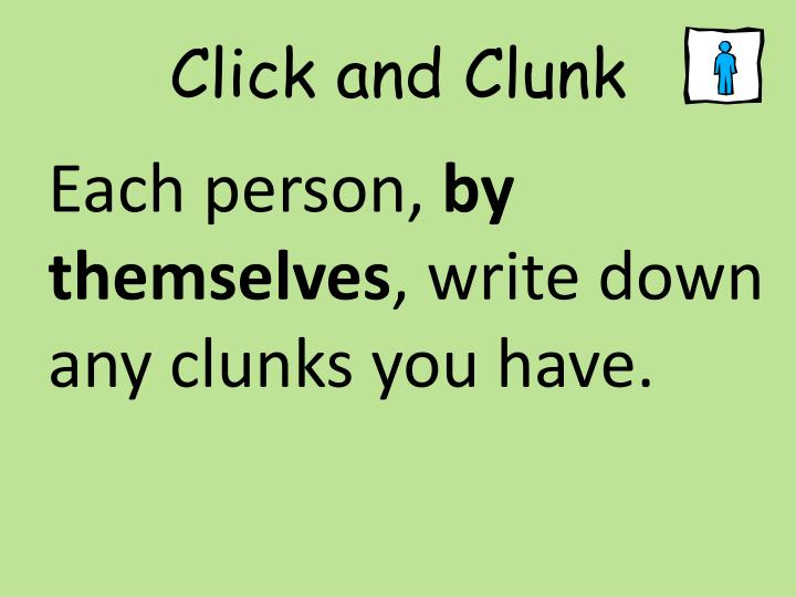 Click and Clunk