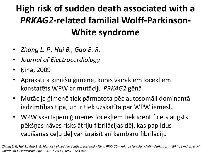 High risk of sudden death associated with a