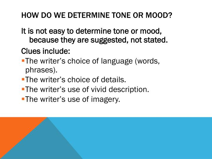 How do we determine tone or mood