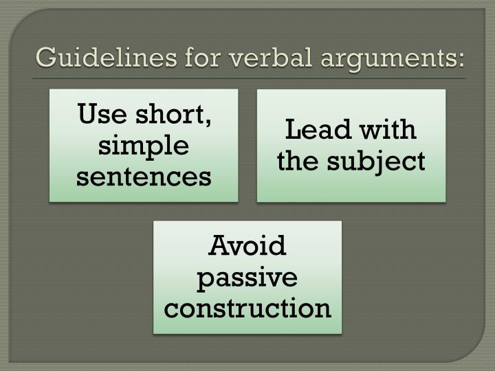 Guidelines for verbal arguments:
