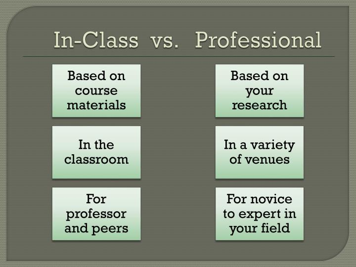 In-Class  vs.   Professional