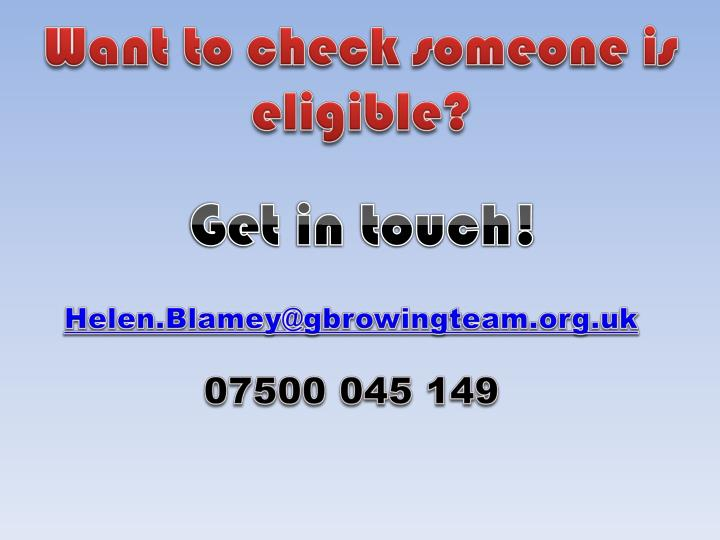 Want to check someone is eligible?