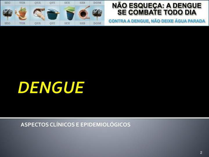 ASPECTOS CLÍNICOS E EPIDEMIOLÓGICOS