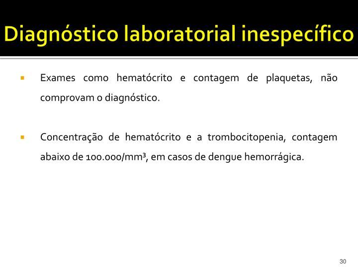 Diagnóstico laboratorial inespecífico