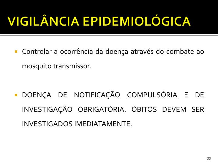VIGILÂNCIA EPIDEMIOLÓGICA