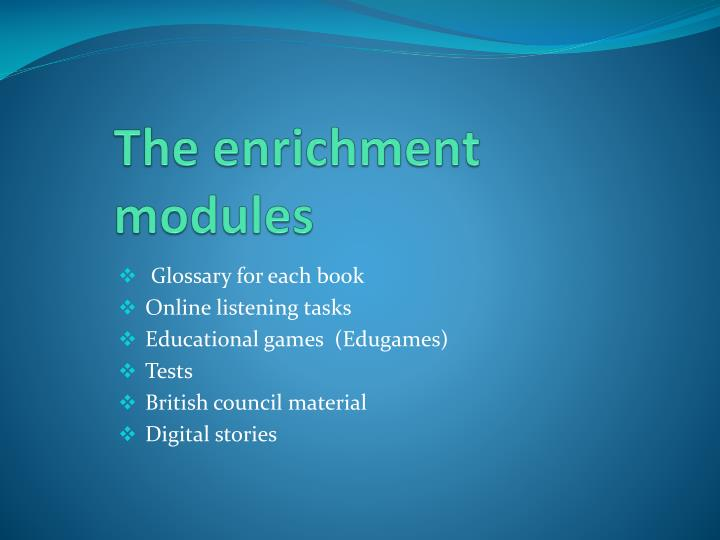 The enrichment modules