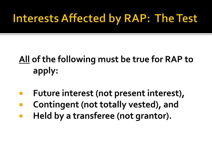 Interests Affected by RAP:  The Test