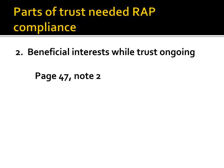Parts of trust needed RAP compliance