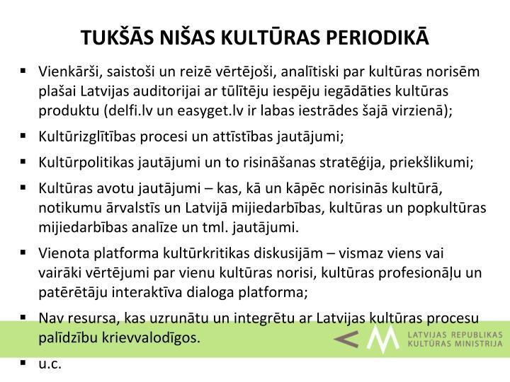 TUKŠĀS NIŠAS KULTŪRAS PERIODIKĀ