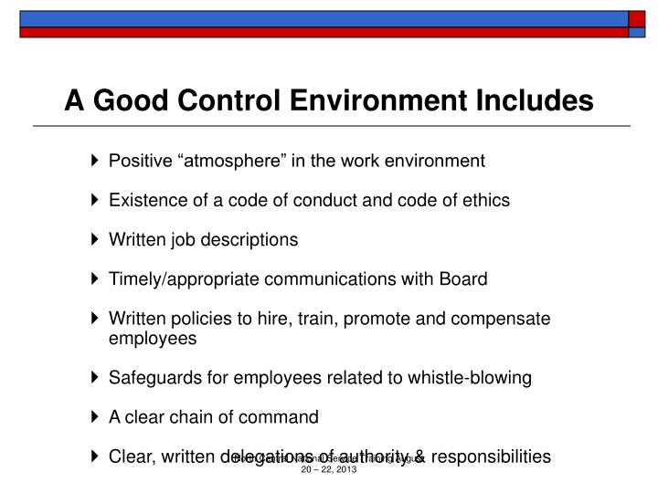 A Good Control Environment Includes