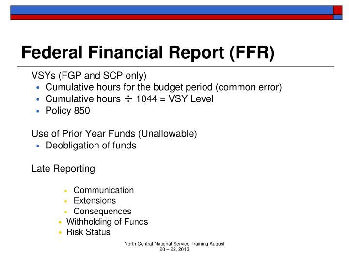 Federal Financial Report (FFR)