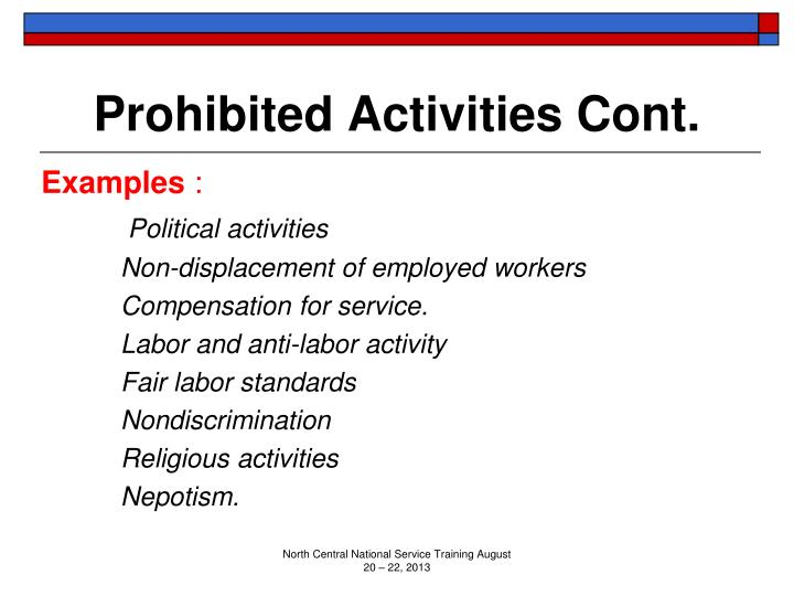 Prohibited Activities Cont.