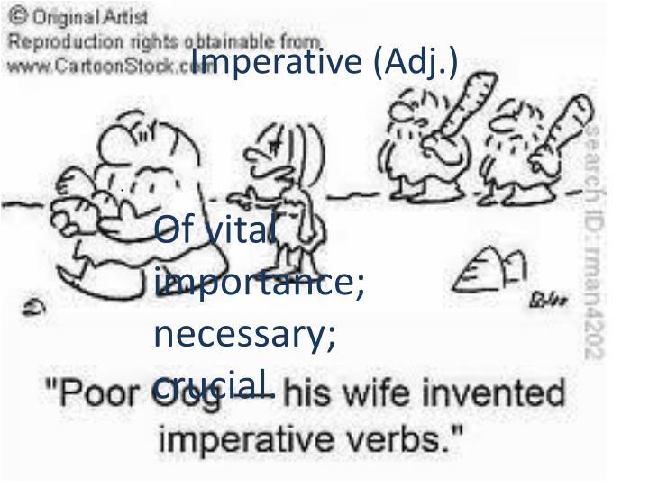 Imperative (Adj.)