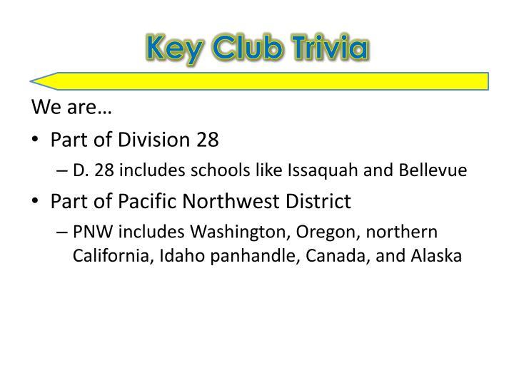 Key Club Trivia