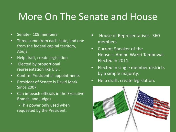 More On The Senate and House