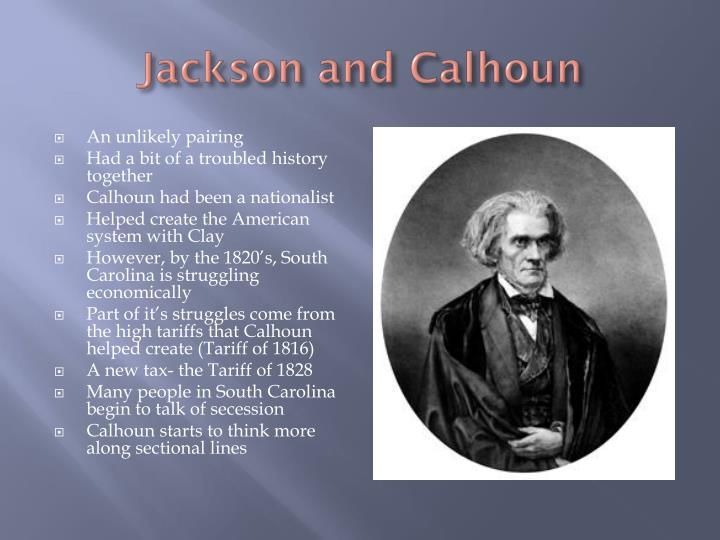 Jackson and Calhoun