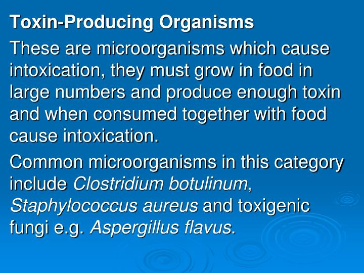 Toxin-Producing Organisms