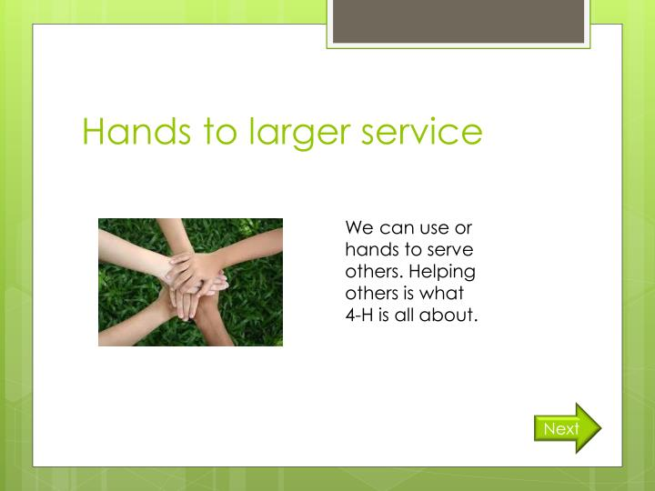 Hands to larger service