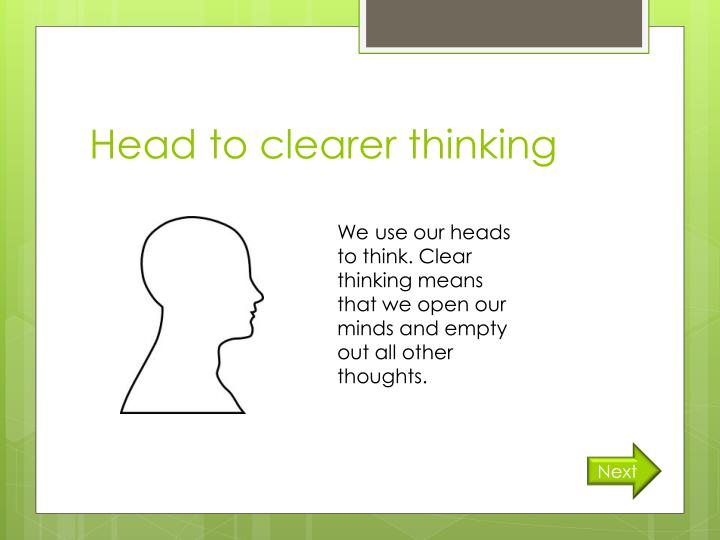 Head to clearer thinking