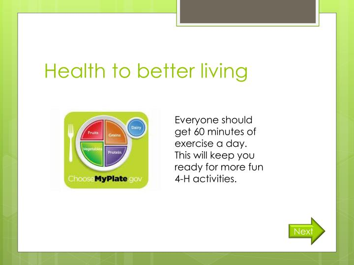 Health to better living